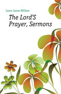 The Lord'S Prayer, Sermons