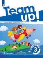 Английский язык. Team Up! (Вместе). 3 класс. В 2-х частях. Часть 2