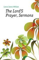 The Lord'S Prayer, Sermons